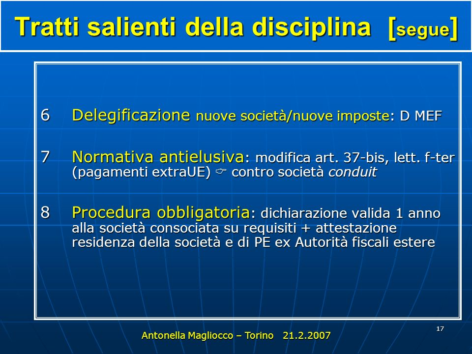 Tratti salienti della disciplina [segue]